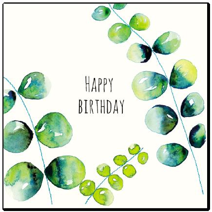 Happy Birthday Eucalyptus