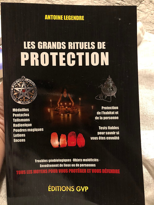 Les Grands Rituels de Protection