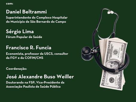 """Ciclo de debates """"Brasil: Estado de exceção"""" - Políticas de austeridade em saúde pública:"""