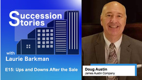 E15: Ups and Downs After the Sale - Doug Austin, James Austin Company