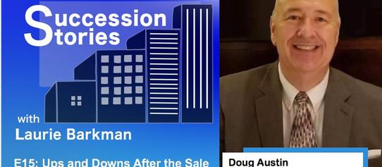 E15: Ups and Downs After the Sale - Doug Austin, James Austin Company