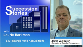 E13: Search Fund Acquisitions - Jamie Van Buren, Generational Transfer Entrepreneurs
