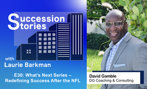 E30: What's Next Series | David Gamble - Redefining Success After the NFL