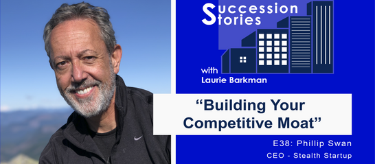 E38: Building Your Competitive Moat with Phillip Swan