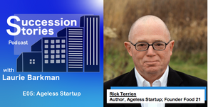 E05: Ageless Startup, Author Rick Terrien
