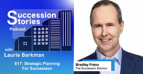 E17: Strategic Planning for Succession, Bradley Franc | Season 1 Finale