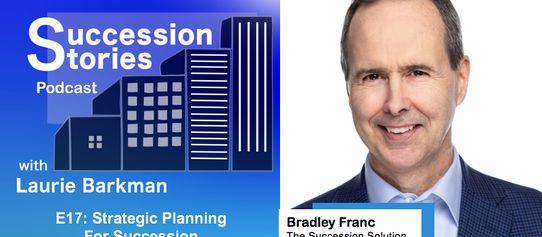 E17: Strategic Planning for Succession, Bradley Franc   Season 1 Finale