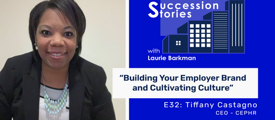 E32: Building Your Employer Brand and Cultivating Culture - Tiffany Castagno, CEO CEPHR