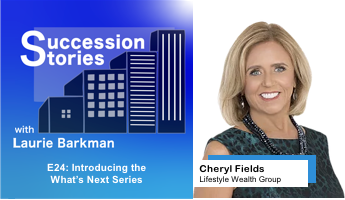 E24: Introducing the What's Next Series | Cheryl Fields - Lifestyle Wealth Group