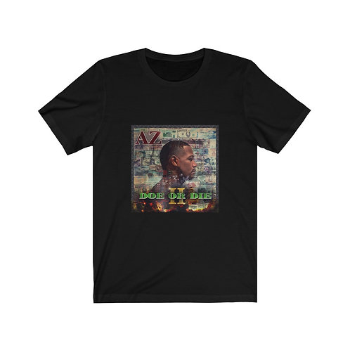 AZ Doe or Die II T-shirt