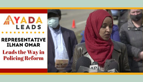 Rep. Ilhan Omar Leads the Way in Policing Reform