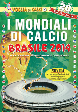 MONDIALI DI CALCIO - Brasile 2014