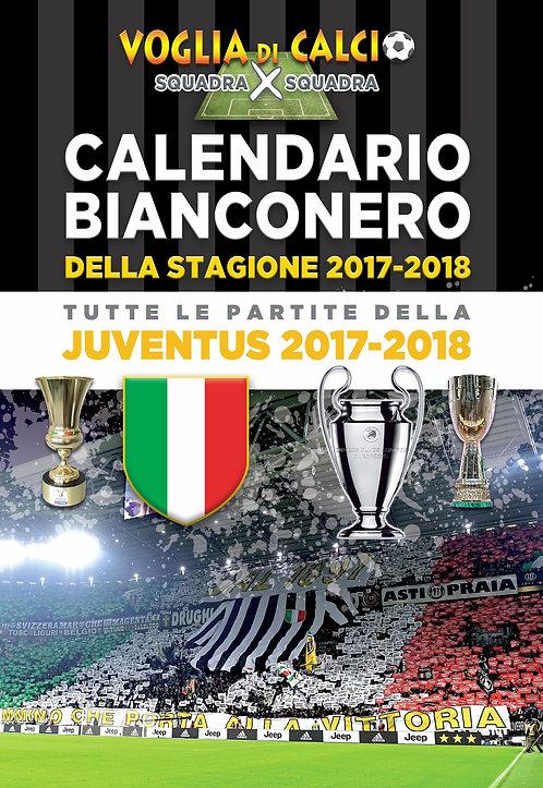 I calendari 2017 - 18 della Juventus