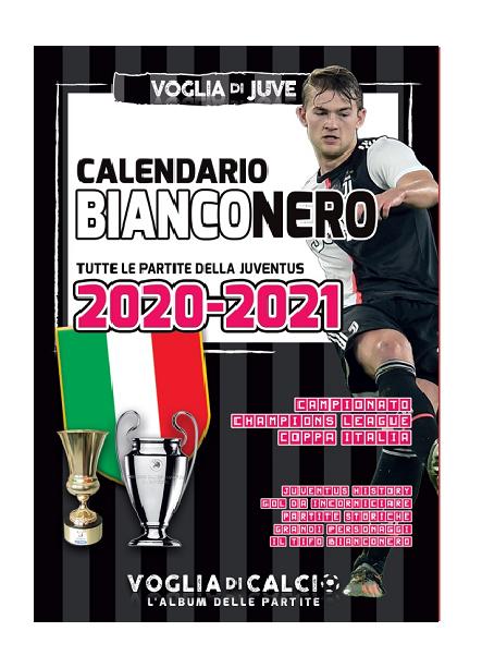 Copia di I calendari 2020 - 21 della Juventus