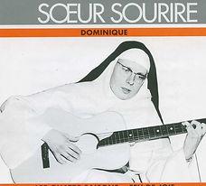 Soeur Sourire, Dominique Dim 16 Mai.JPG