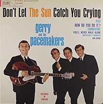 Gerry & The Pacemakers, Don't Let the Su