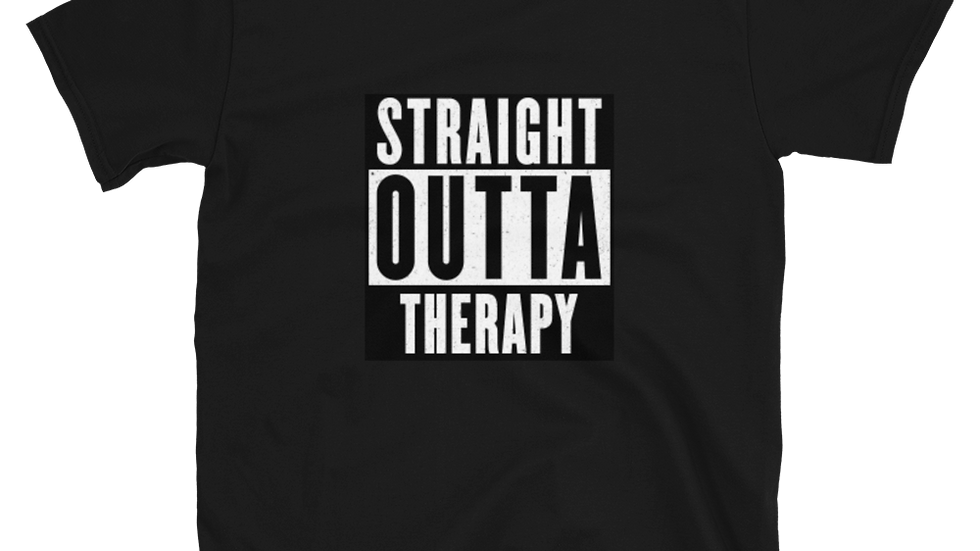 Straight Outta Therapy
