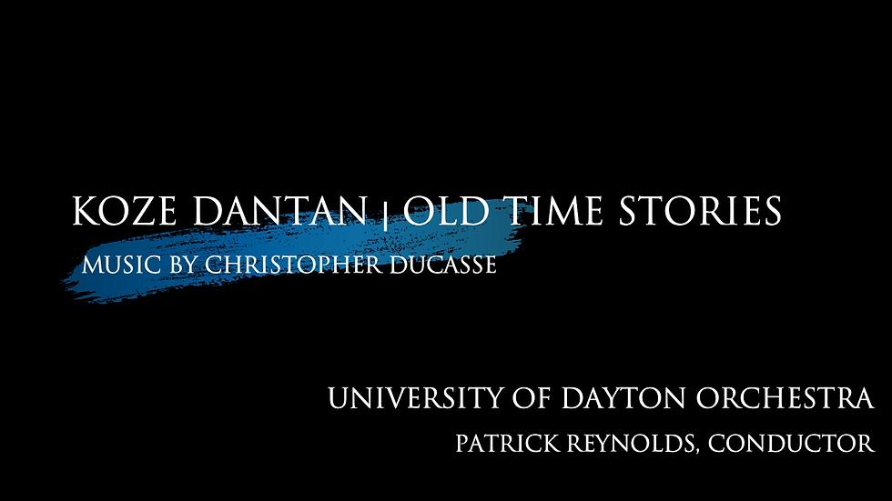 Koze Dantan - University of Dayton Orchestra