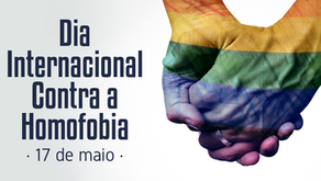 17 de Maio. Dia Internacional Contra a Homofobia, Transfobia e Bifobia