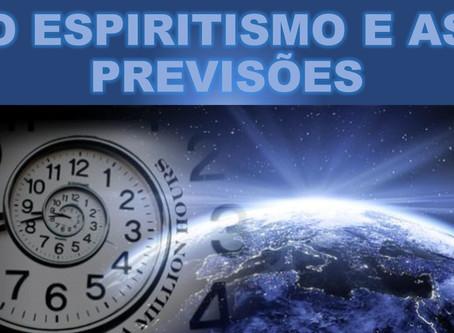O Espiritismo e as Previsões