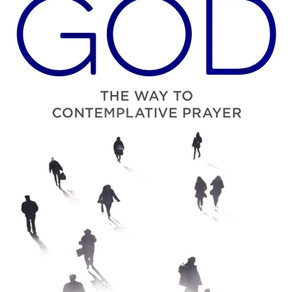 Touched By God. The Way To Contemplative Prayer