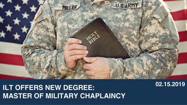ILT offers New Degree:  Master of Military Chaplaincy
