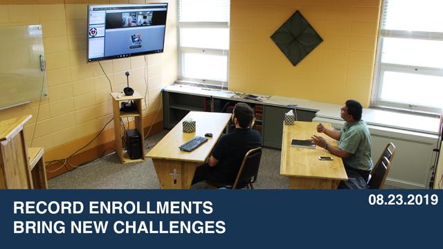 Record Enrollments Bring New Challenges