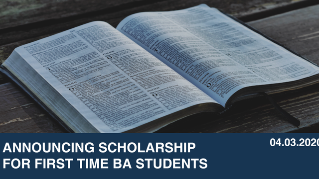 Announcing Scholarship For First Time BA Students