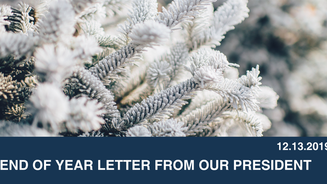 End of Year Letter From Our President