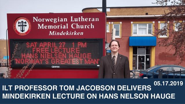 ILT Professor Tom Jacobson Delivers Mindekirken Lecture on Hans Nelson Hauge