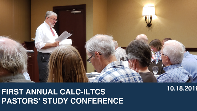 First Annual CALC-ILTCS Pastors' Study Conference