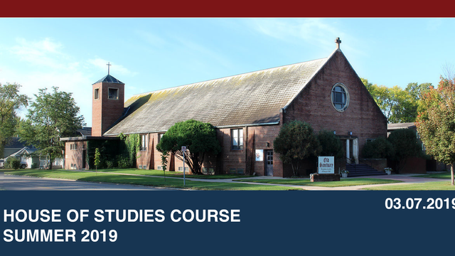House of Studies Course