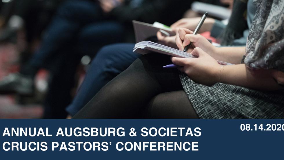 Annual Augsburg & Societas Crucis Pastors' Conference
