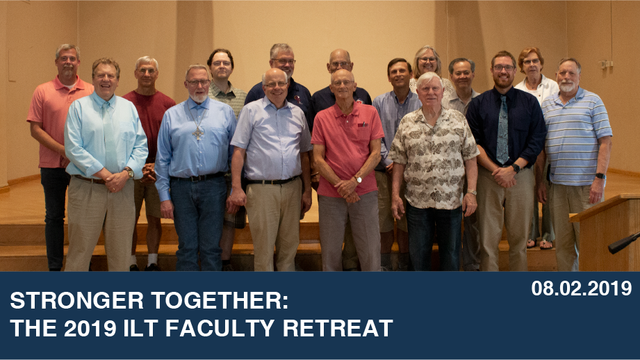 Stronger Together: The 2019 ILT Faculty Retreat