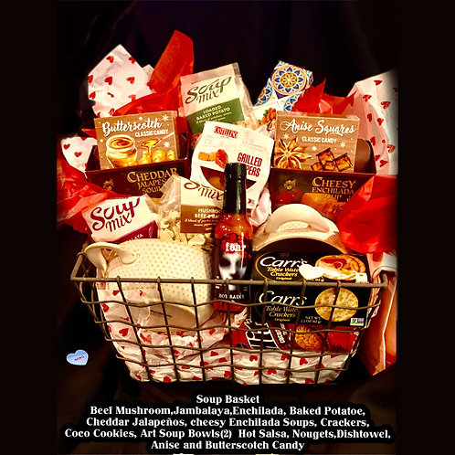 """""""You are SOUPER"""" Gift Basket"""