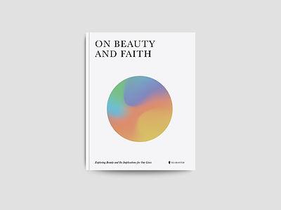 on_beauty_and_faith_digital copy larger.