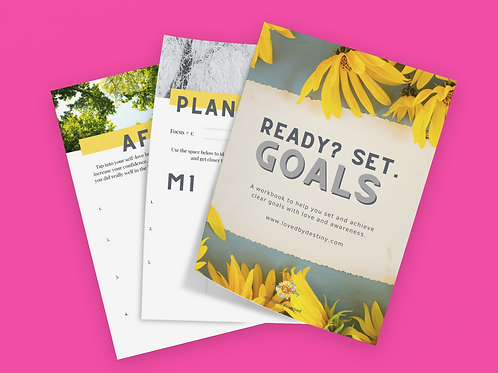 Ready, Set, GOALS Workbook