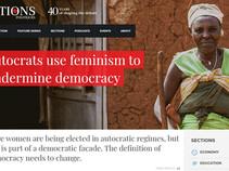 Autocrats use feminism to undermine democracy