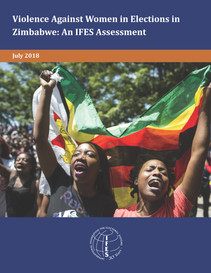 Violence Against Women in Elections in Zimbabwe: An IFES Assessment