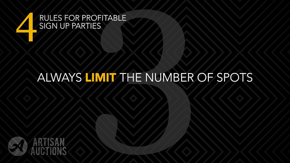 always limit the number of available spots in your sign up party