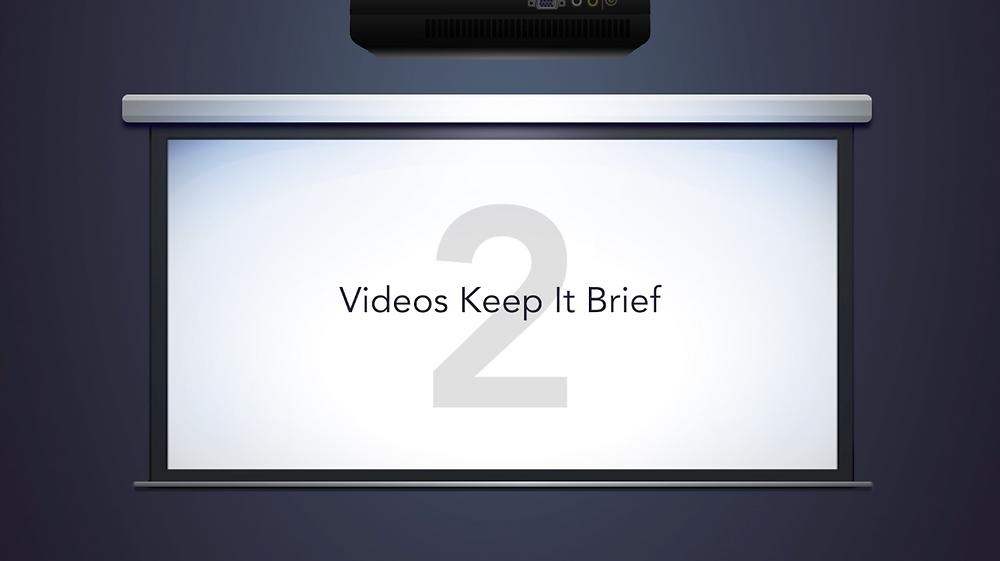 videos keep your timeline brief