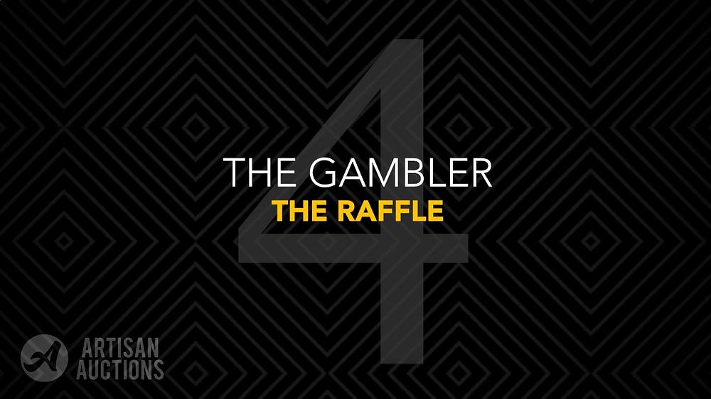 live auction bidder type 4: the gambler
