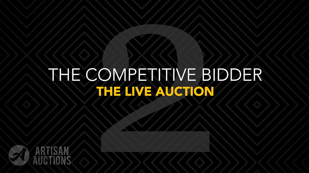 live auction bidder type 2: the competitive bidder