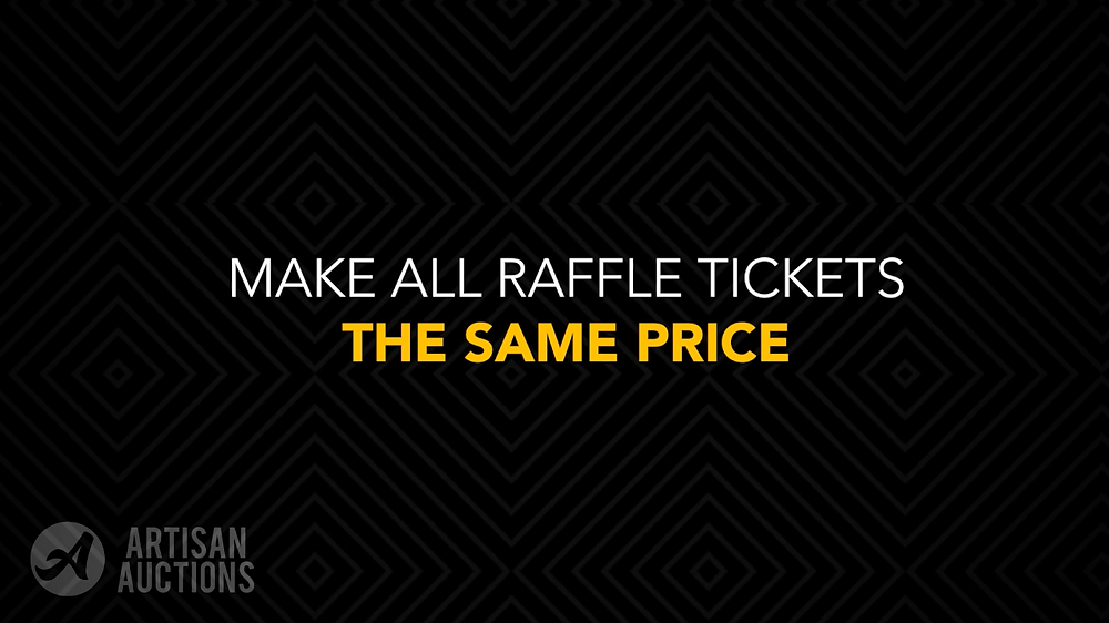 make all auction raffle tickets the same price