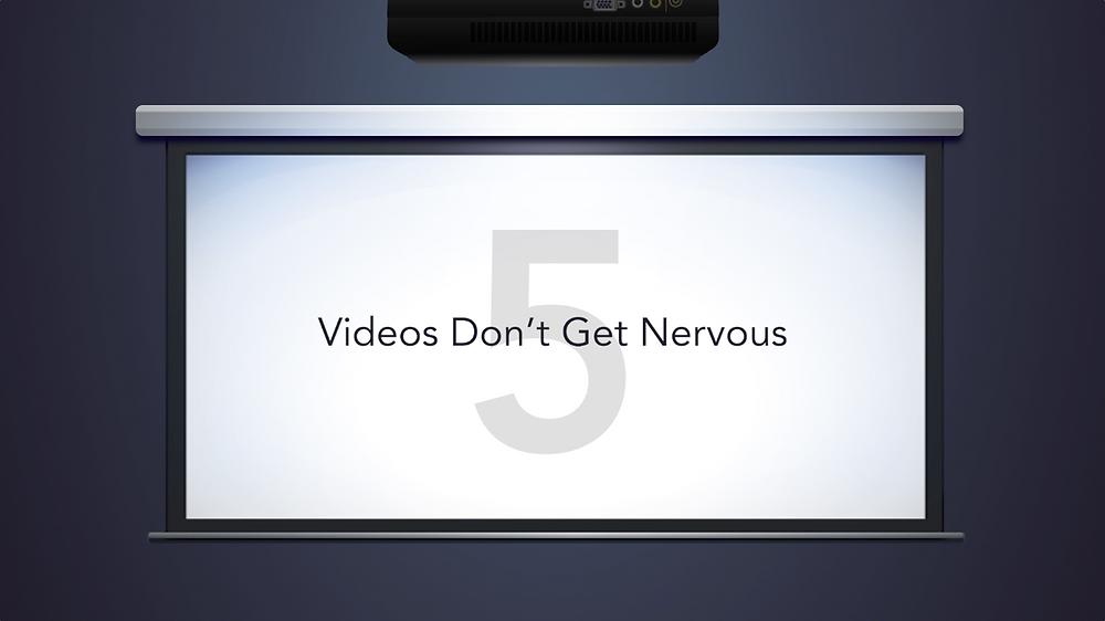 videos don't get nervous