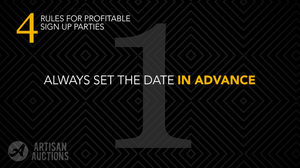 always have a set date for your sign up party