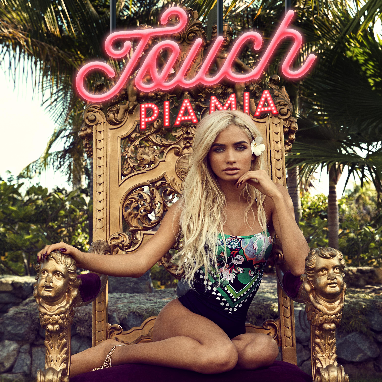 """Pia Mia - """"Touch"""" Album Art"""