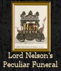 Lord Nelson's Peculiar Funeral