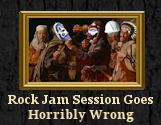 Attempt at Rock Jam Session goes Horribly Wrong
