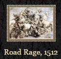 Road Rage, 1512